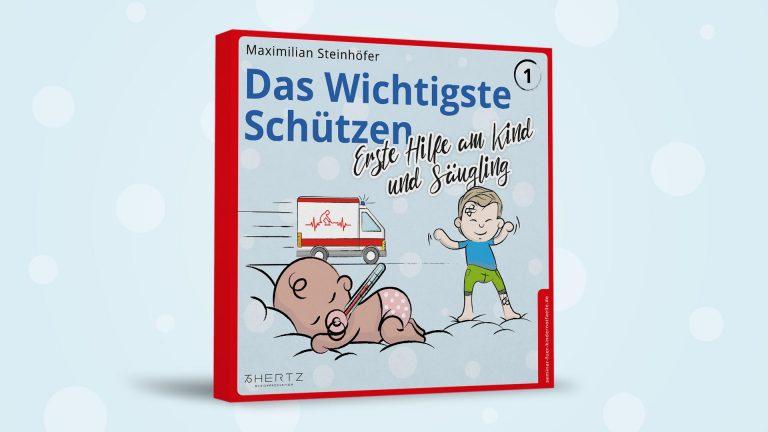 Das Hörbuch für erste Hilfe am Kind und Säugling